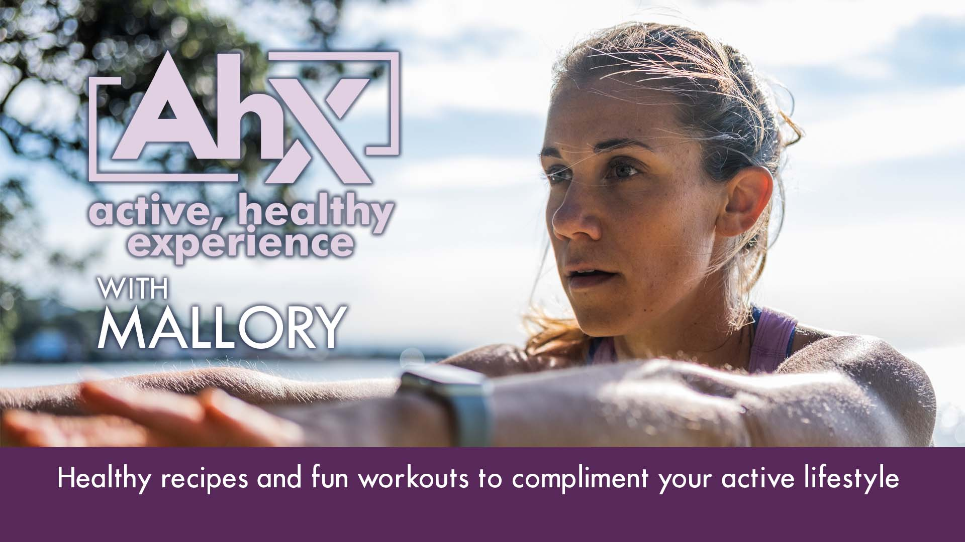 AHX - Active Healthy Experience: Workouts and Healthy Recipes